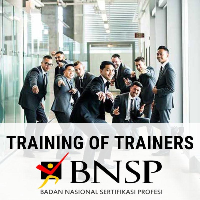 Training of Trainers (Sertifikasi BNSP)